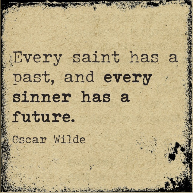 Every sinner has a future.
