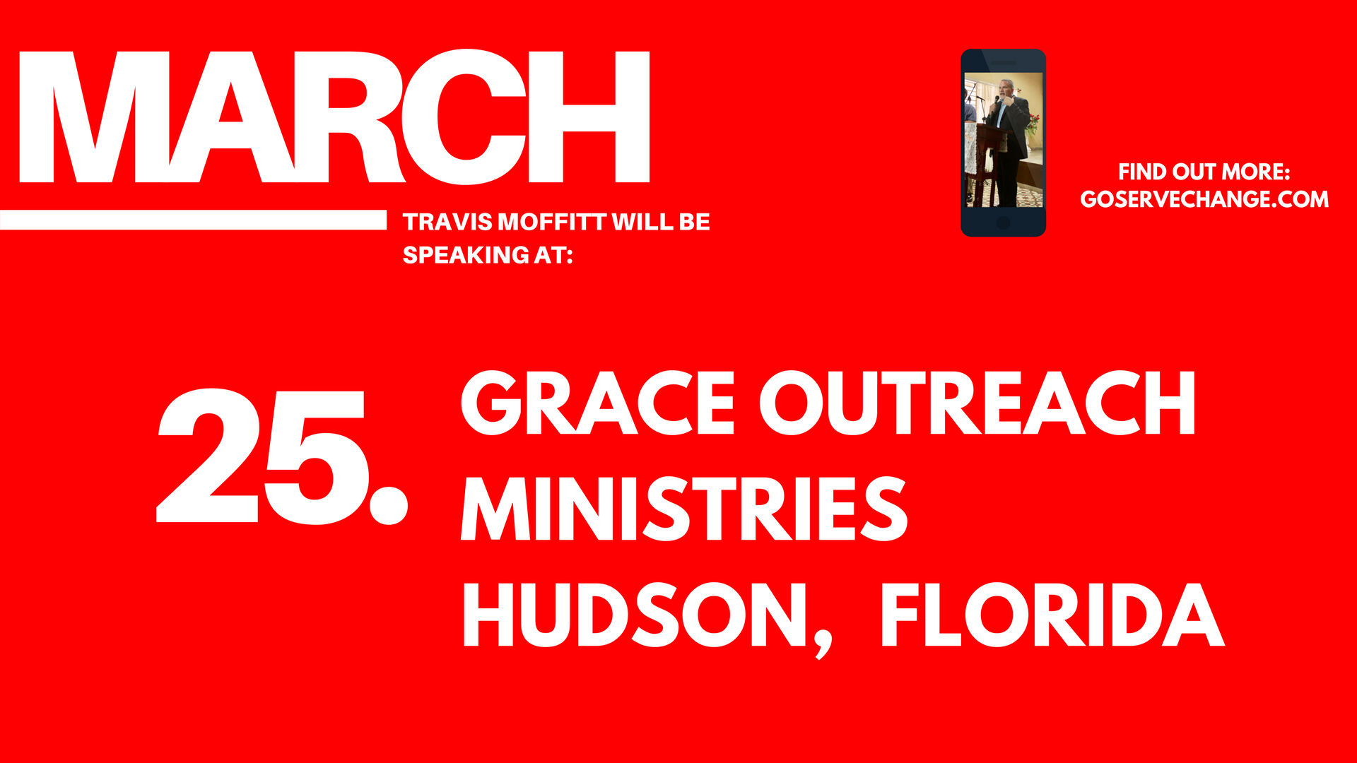 Travis Moffitt will be speaking at Grace Outreach Ministries Hudson, Florida.png