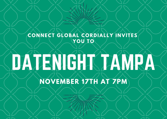 Mark Your Calendars : Connect Global Date Night November 17th, 2018