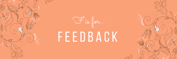 F is for Feedback