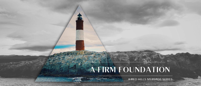 A Firm Foundation2.jpg