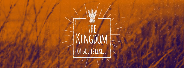The Kingdom of God is Like_WEB.jpg