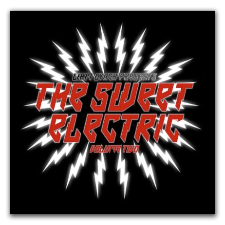 Liam Lynch Presents The Sweet Electric Volume Two