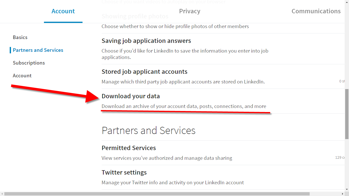 On the account page via Settings and Privacy, click on Download your data