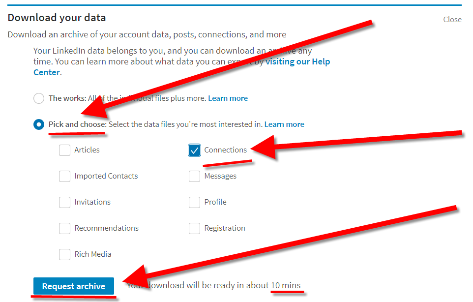 Under Download your data click the Pick and choose radio button and then select only Connections before clicking Request archive. Wait 10+ minutes. You might need to refresh the page to get your download link.