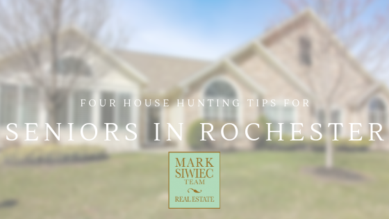 4 House Hunting Tips for Seniors in Rochester.png