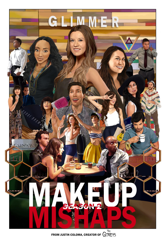 Makeup Mishaps Season 2 Release Poster - Cosmetics, Webseries - Jonathan B Perez - cREAtive Castle Studios.jpg