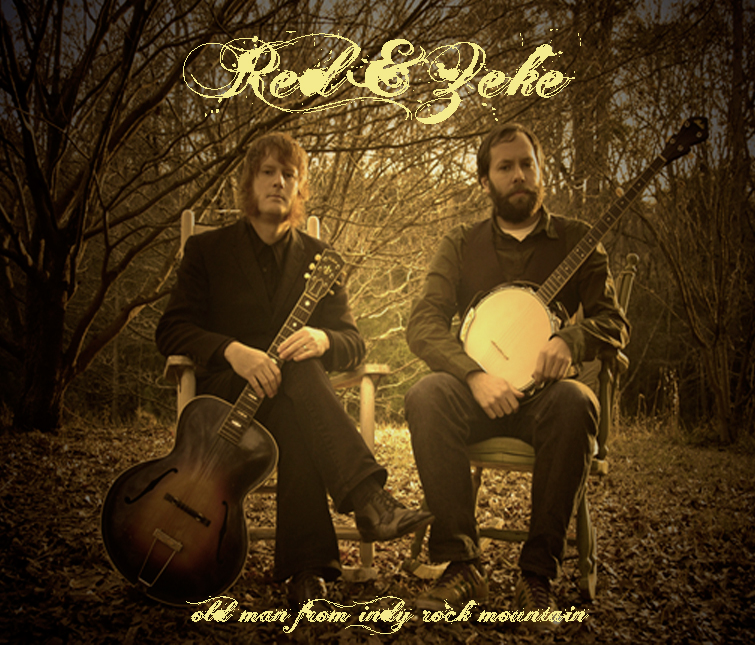 Red & Zeke - Old Man From Indy Rock Mountain.jpg