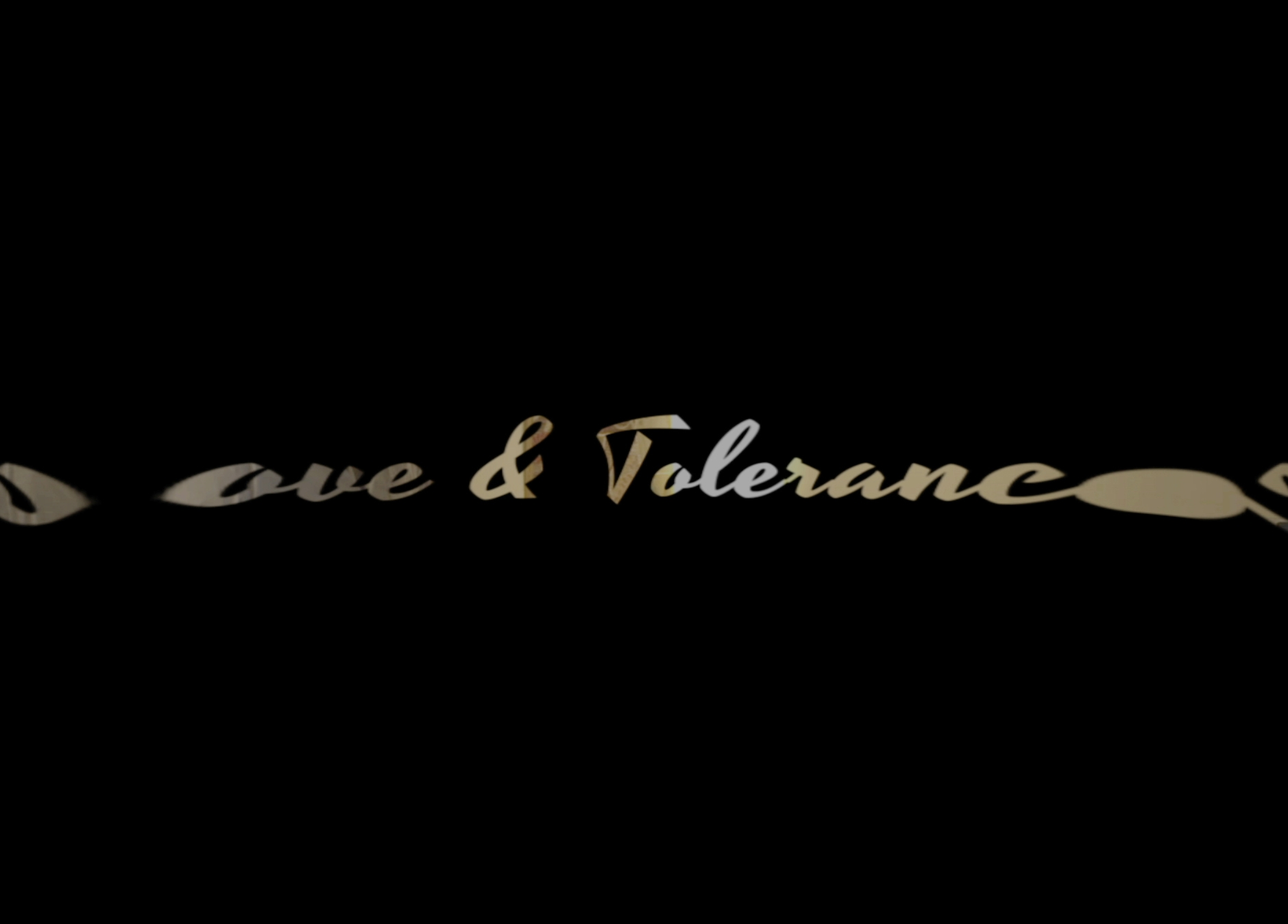 Love & Tolerance