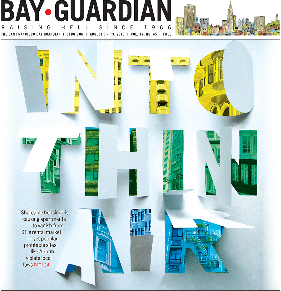 Airbnb cover for the SF Bay Guardian, Aug. 7, 2013