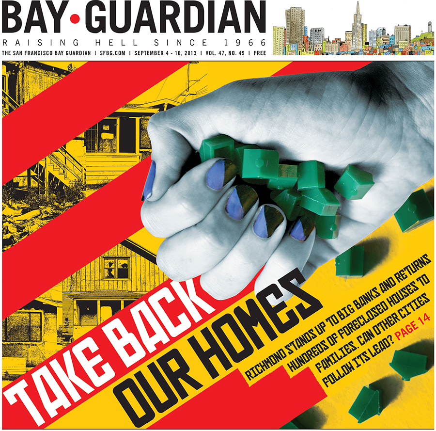 Foreclosures cover for the SF Bay Guardian, Sept. 4, 2013