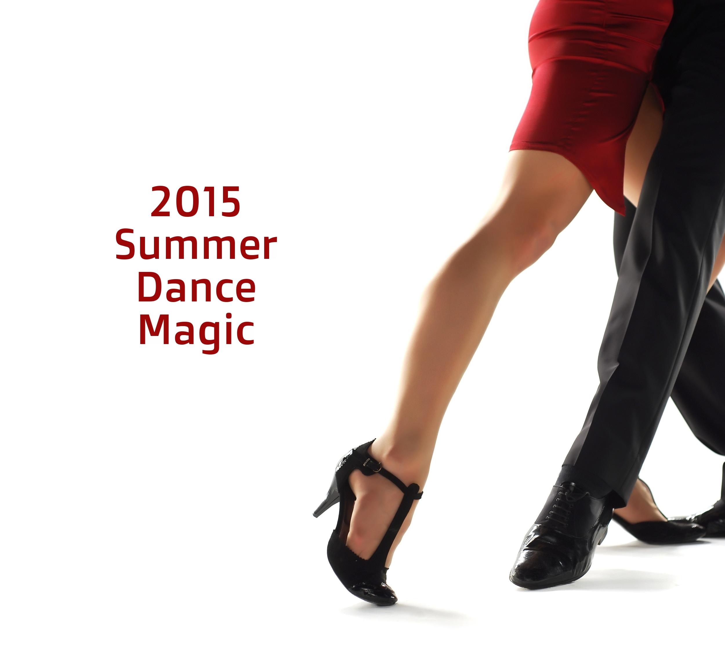 2015 Summer Dance Magic at Quick Quick Slow Ballroom - Sunday, July 26, 4-8 p.m.