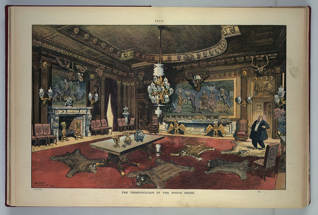 The Teddyfication of the White House - Feb. 24, 1909