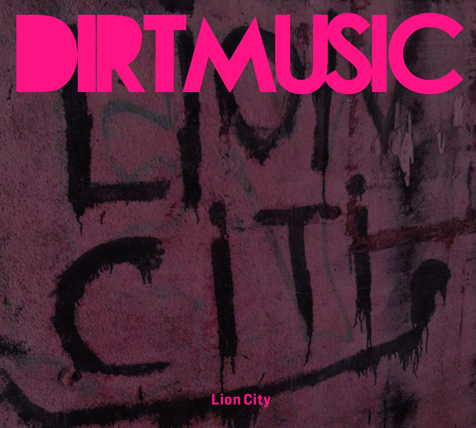 DIRTMUSIC - LION CITY - OUT NOW ON GLITTERBEAT RECORDS