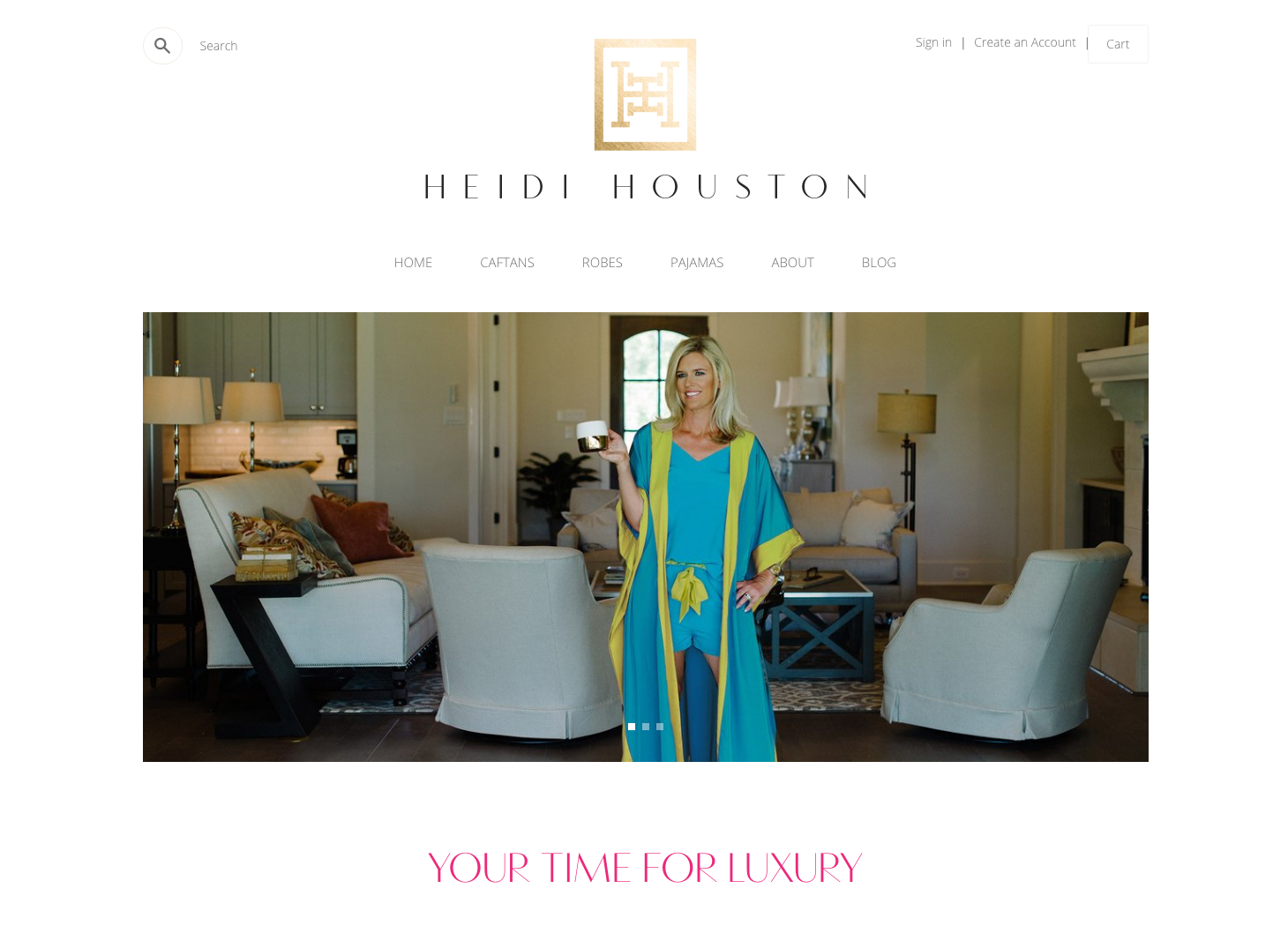 Heidi Houston says it's Your Time for Luxury...Which is all the time, it's it?!?!?