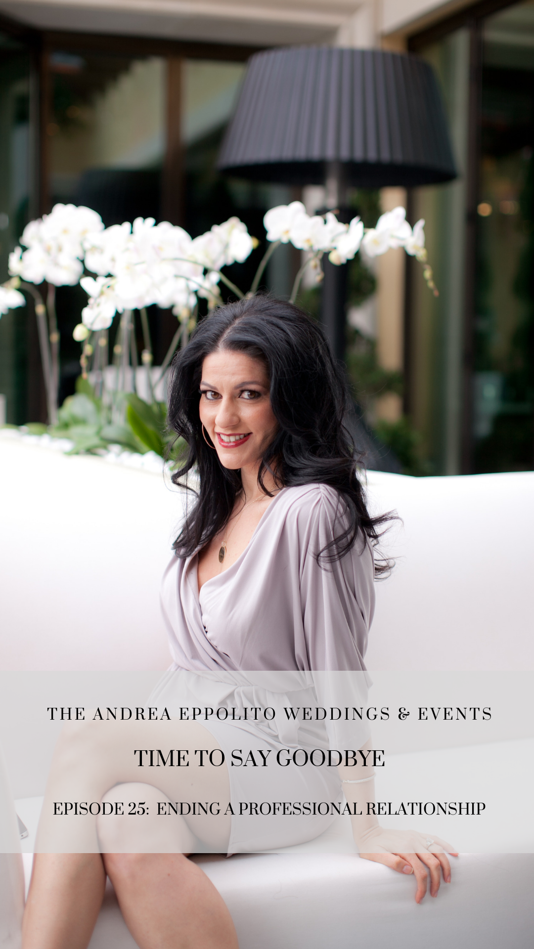 Wedding Podcast:  Las Vegas Wedding Planner Andrea Eppolito discusses the end of a professional relationship.