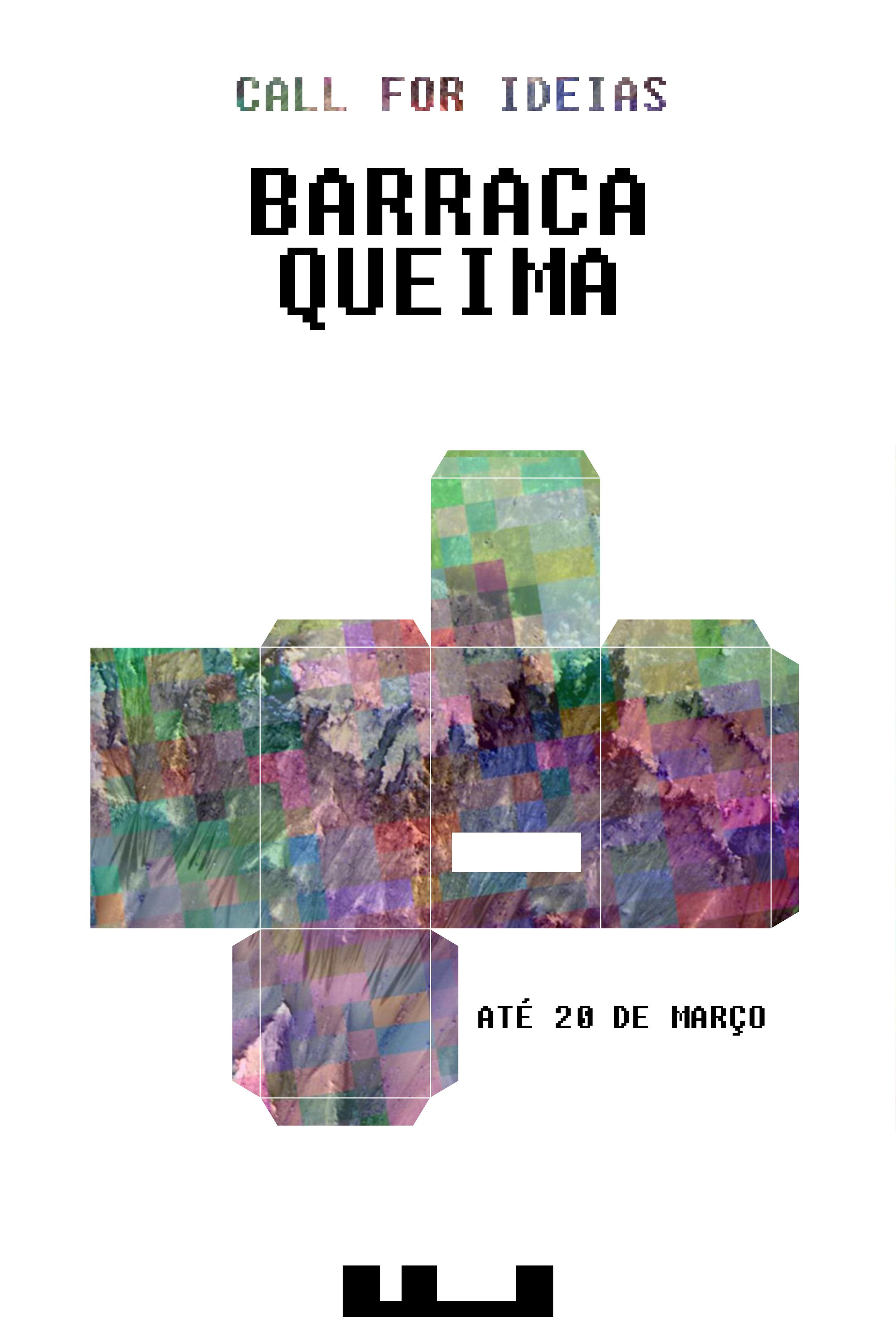 Call for Ideas Barraca Queima