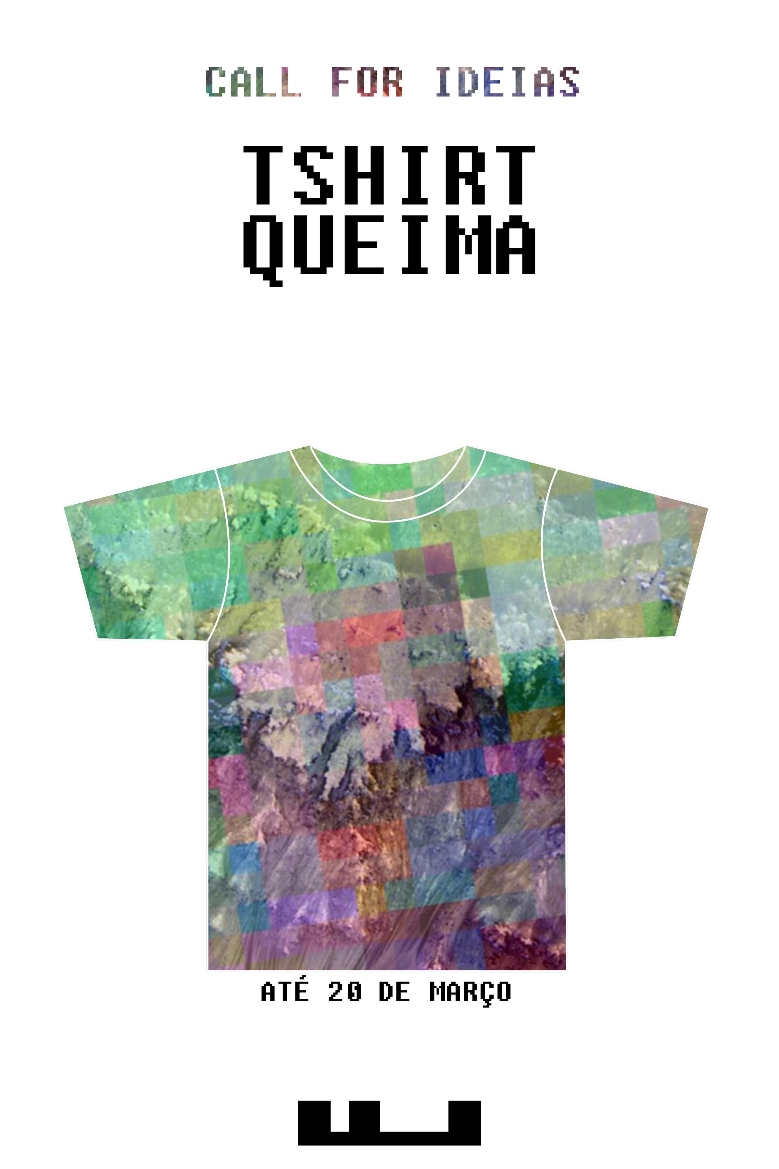 Call for Ideas Tshirt Queima