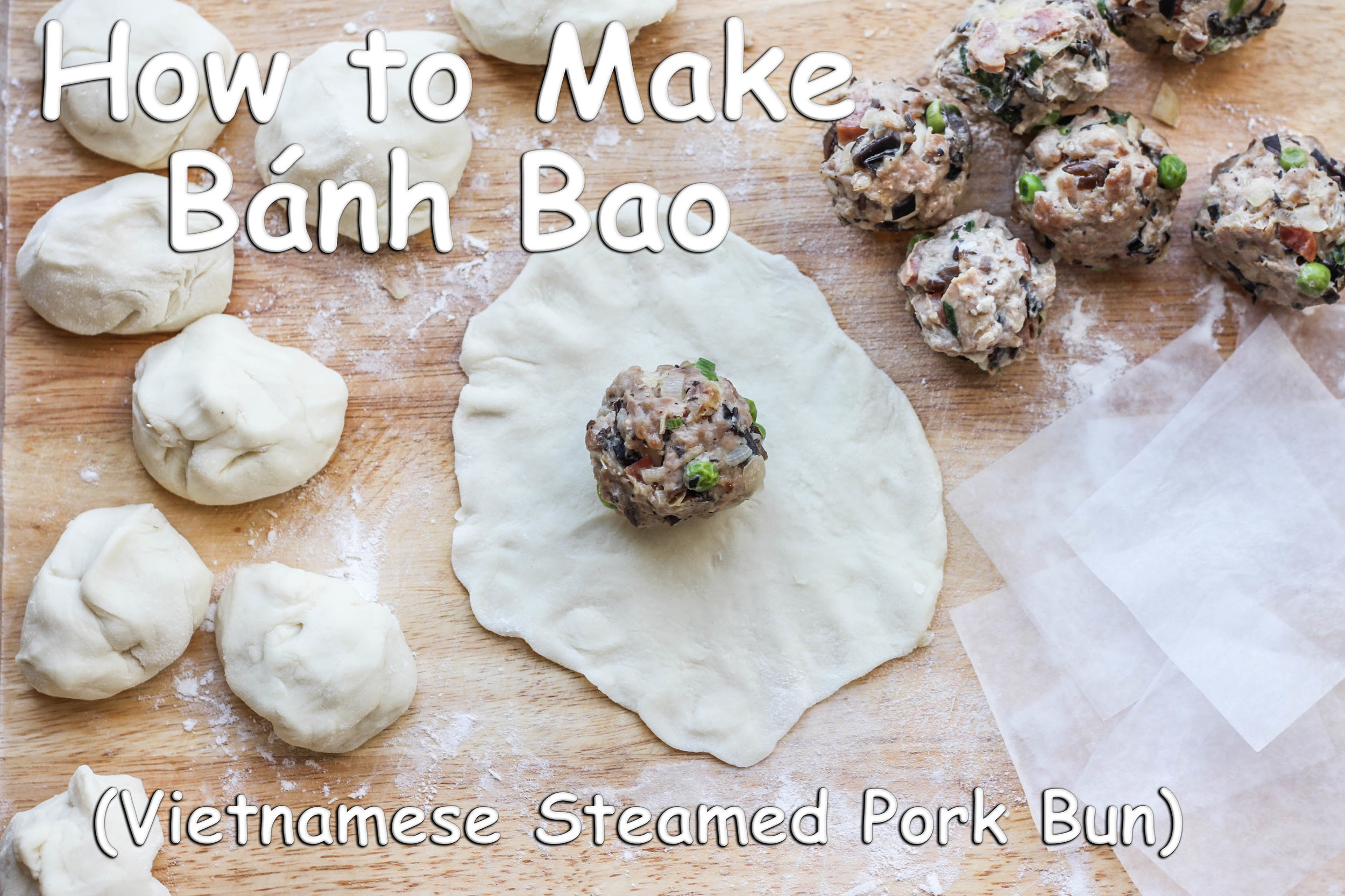 how to make Vietnamese steamed pork buns banh bao