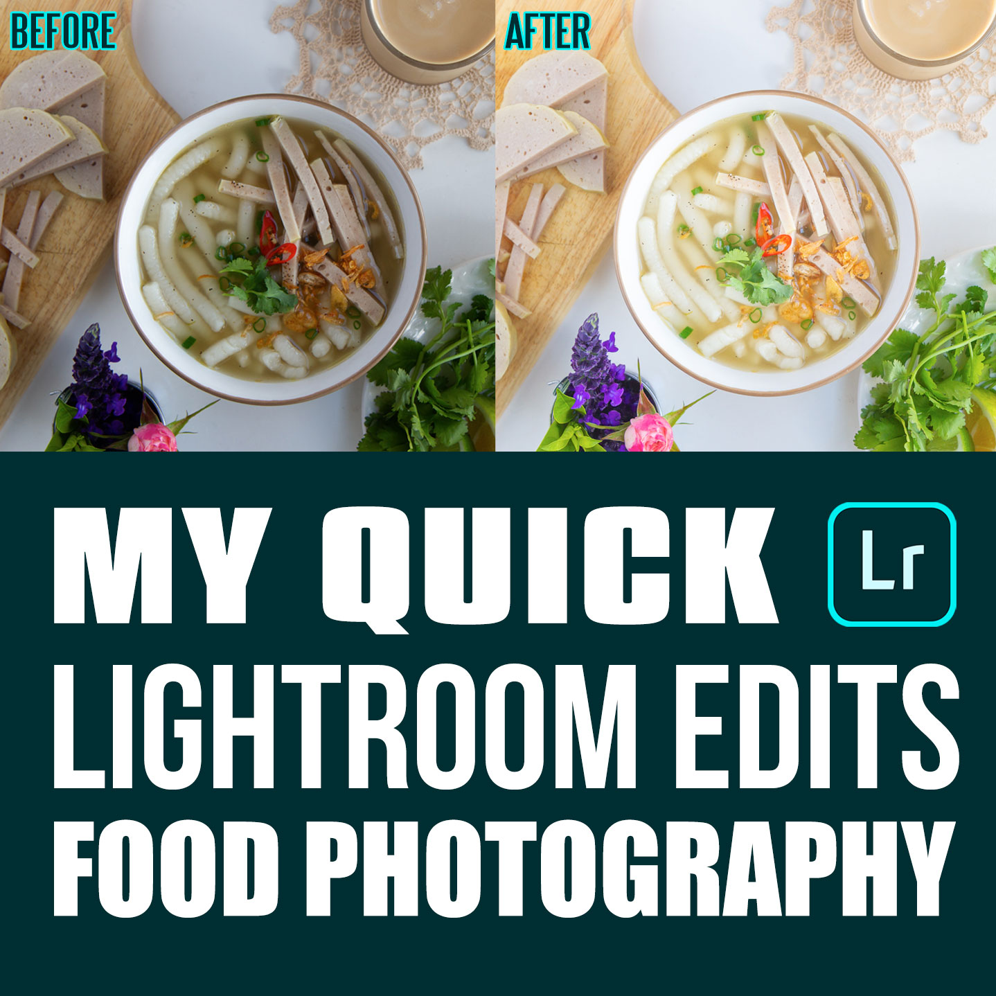 How I Edit My Food Photography Images in Adobe Lightroom