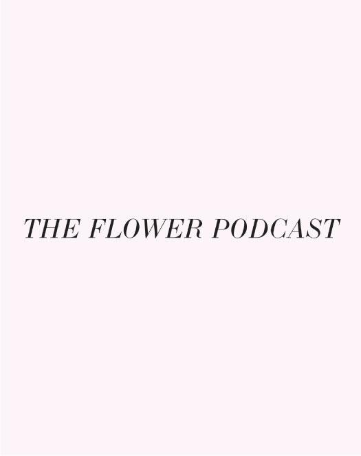 TheFlowerPodcast.jpg