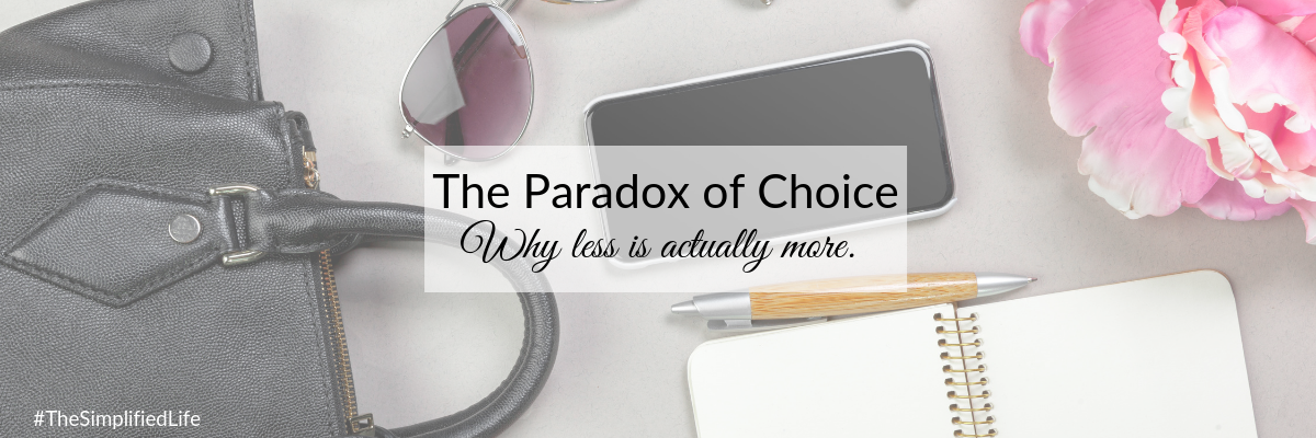 Blog - The Paradox of Choice.png