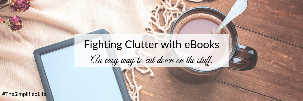 Blog - Fighting Clutter with eBooks.png