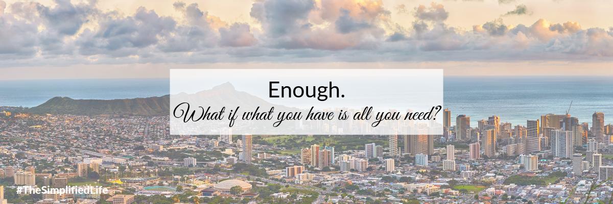 Blog - Enough.png