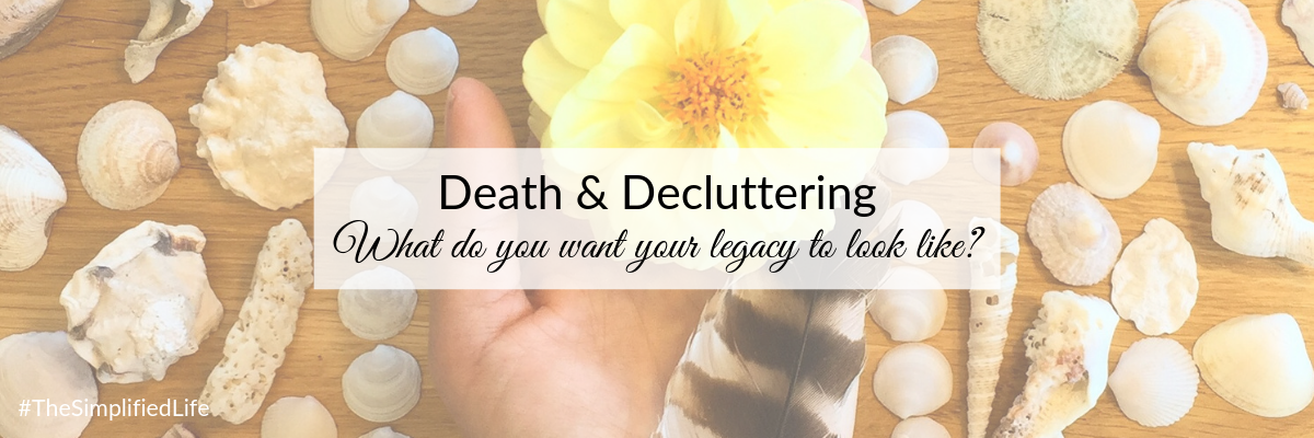 Blog - Death and Decluttering.png