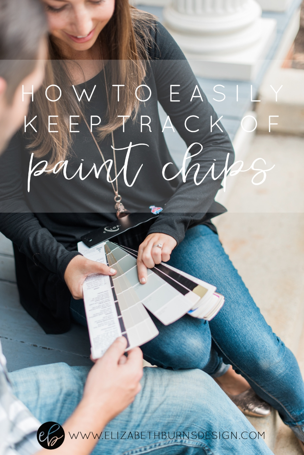 Elizabeth Burns Design | How to Easily Keep Track of Paint Chips and Swatches for Your Home's Paint Colors