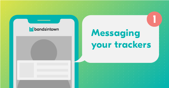 Bandsintown_messaging your trackers-06.jpg