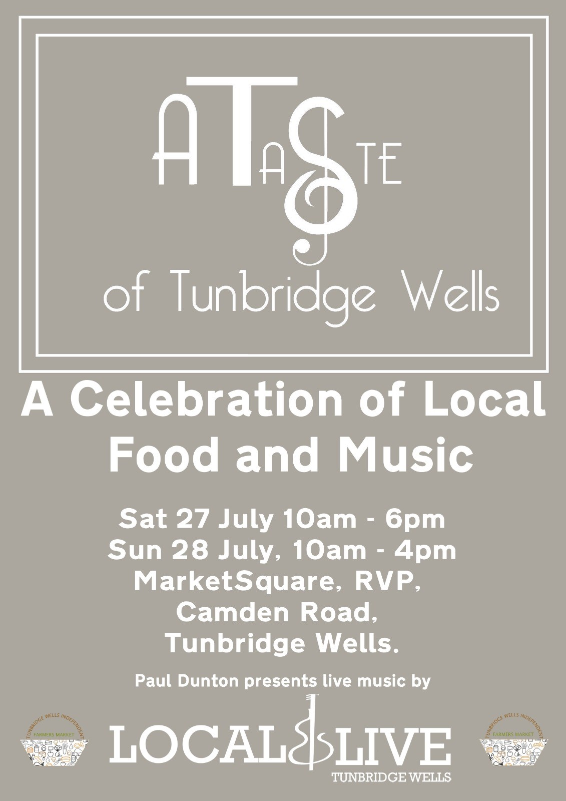 A Taste of Tunbridge Wells - Market Square, Royal Victoria Place, Saturday 27th (10am-6pm) and Sunday 28th July (10am-4pm)Tunbridge Wells Independent Farmers' Market are hosting us as part of their top picks of local bars, pubs, cafés and restaurants. We'll be in Market Square showcasing some of our favourite beers, which we'll be pouring and selling over the weekend. There will be loads of delicious food available, as well as a Local & Live stage!
