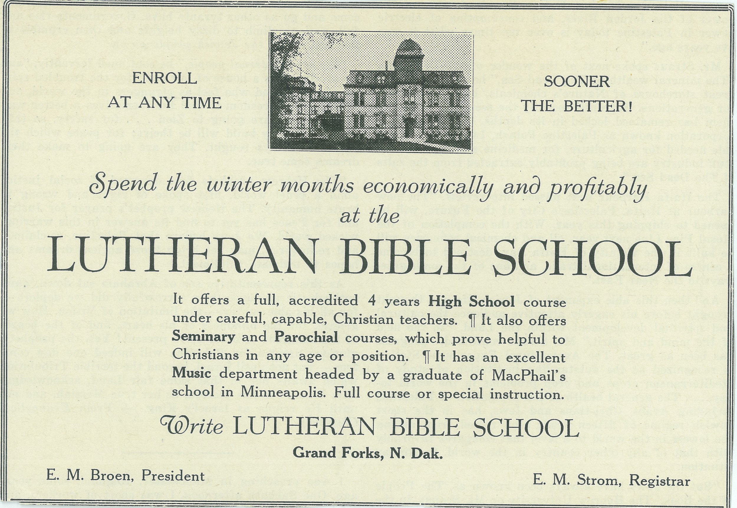 Numerous advertising campaigns promoted the Bible School throughout Minnesota and North Dakota during the difficult financial times of the '20s and '30s.
