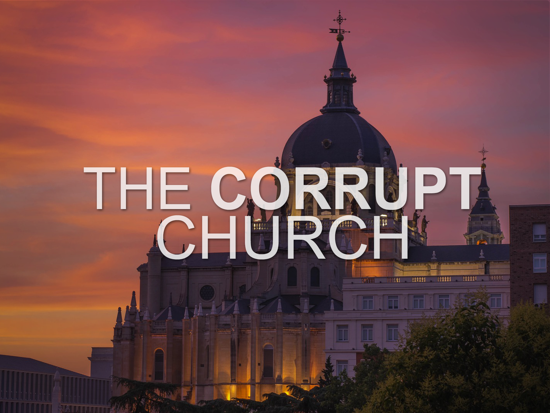 20180218 The Corrupt Church.png