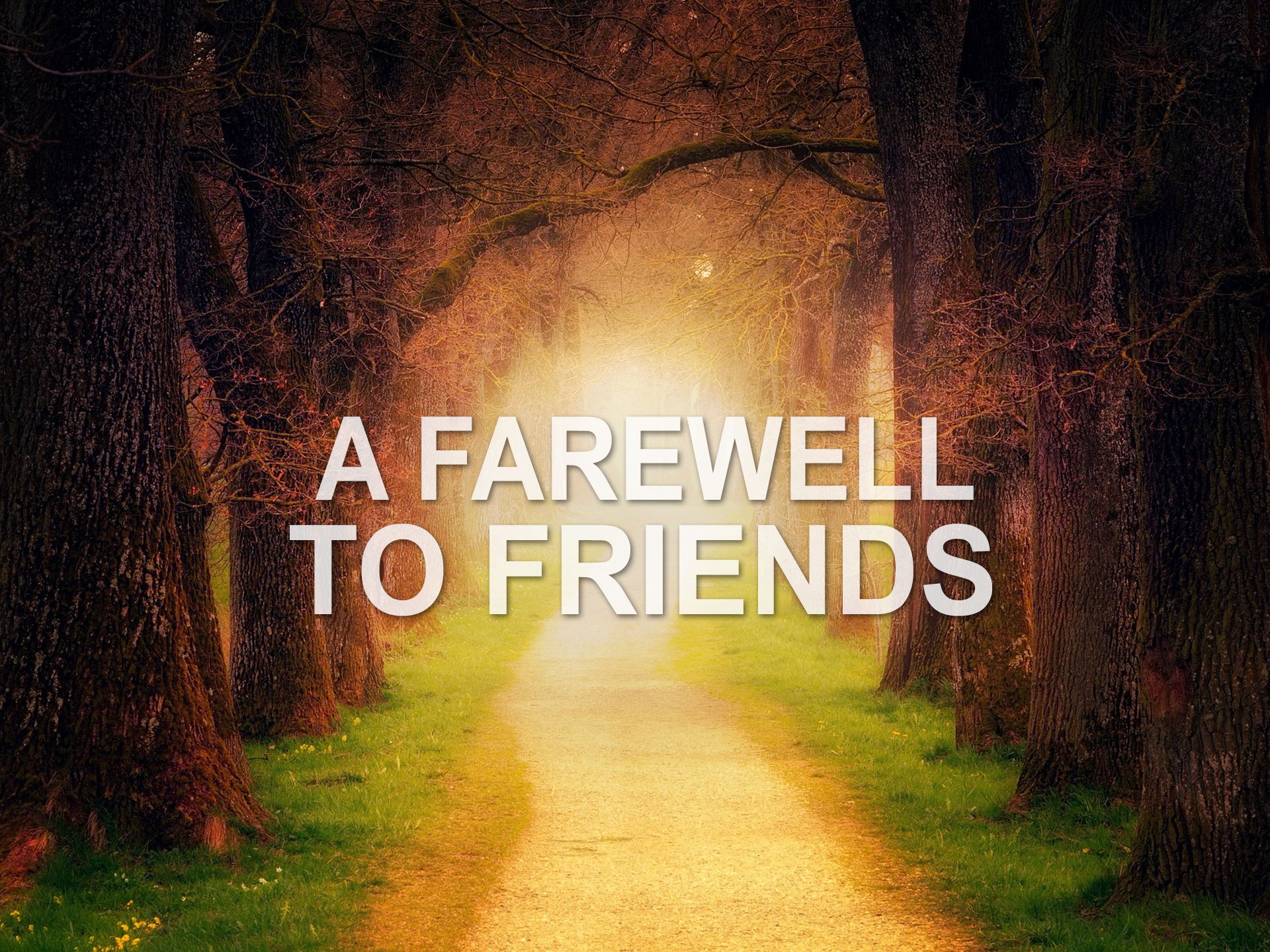 20180805 A Farewell to Friends.png