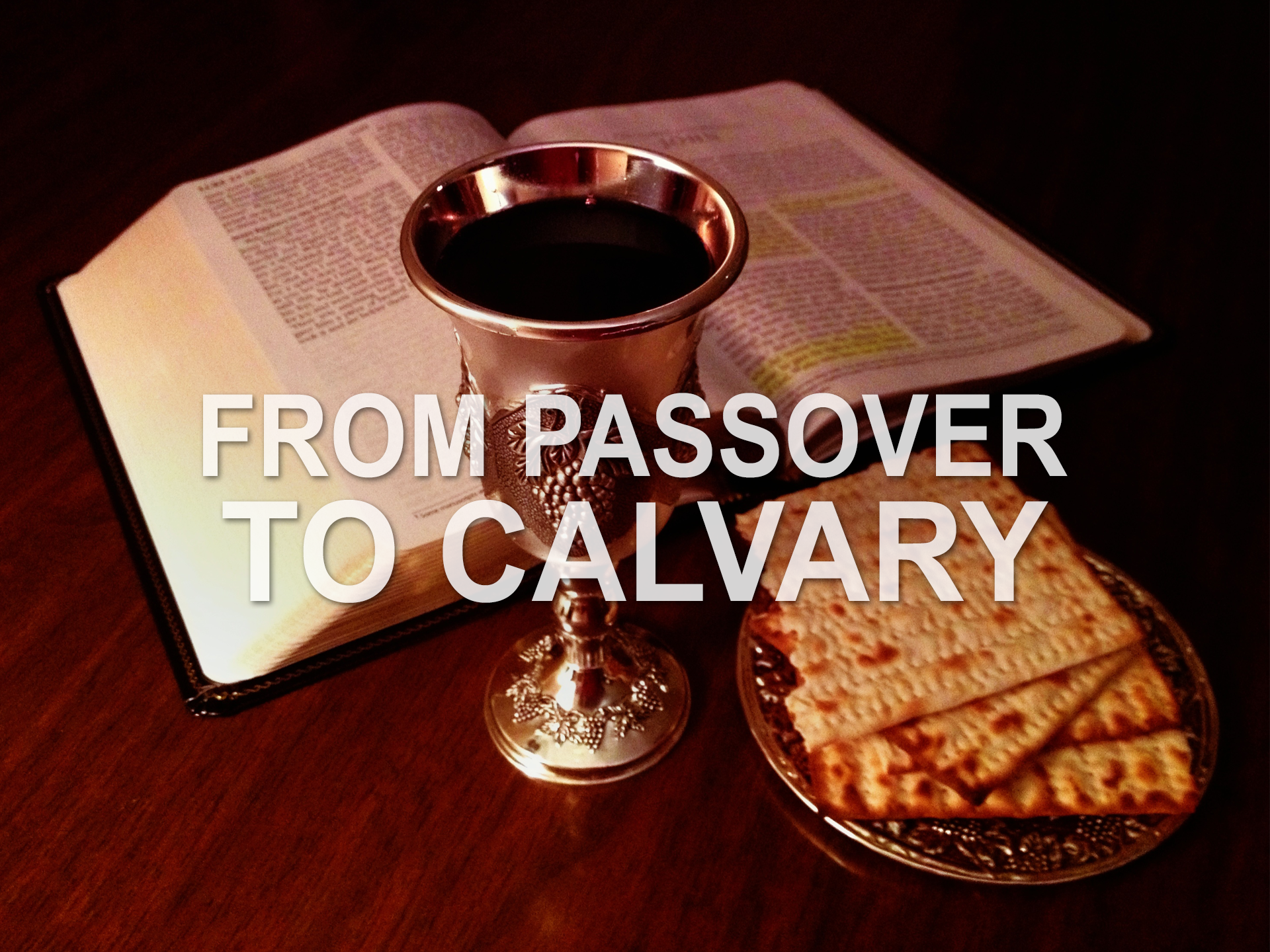 20181028 From Passover to Calvary.png