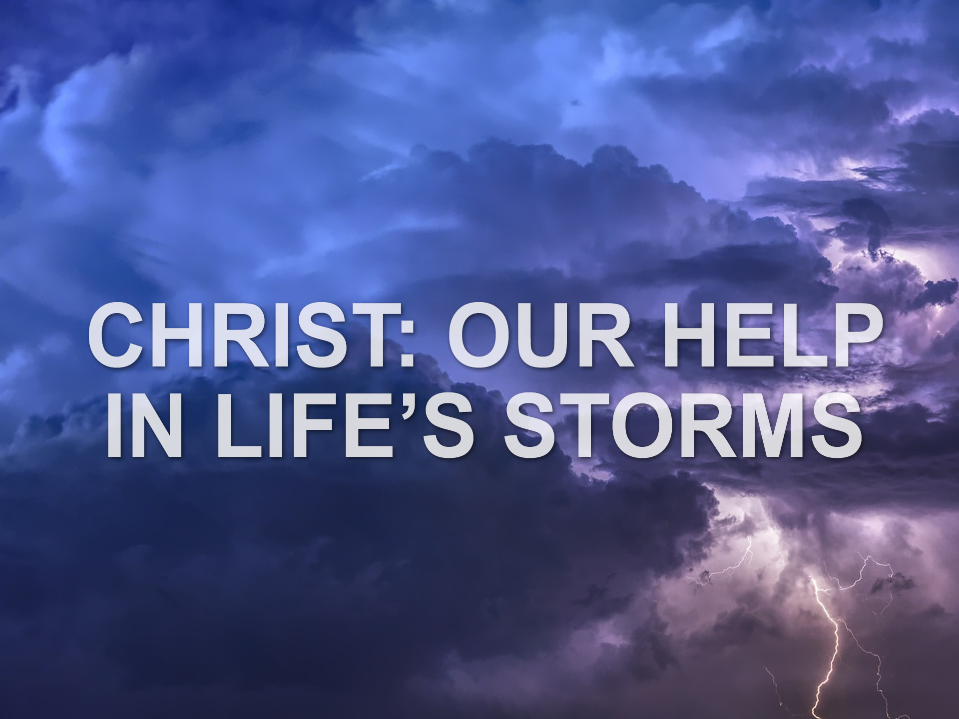 051919 christ our help in lifes storms.png