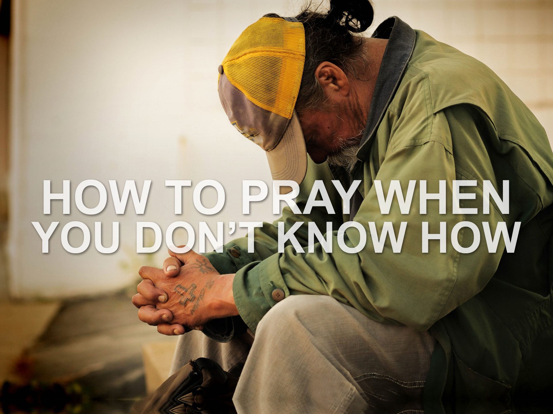 052619 how to pray when you dont know how.png