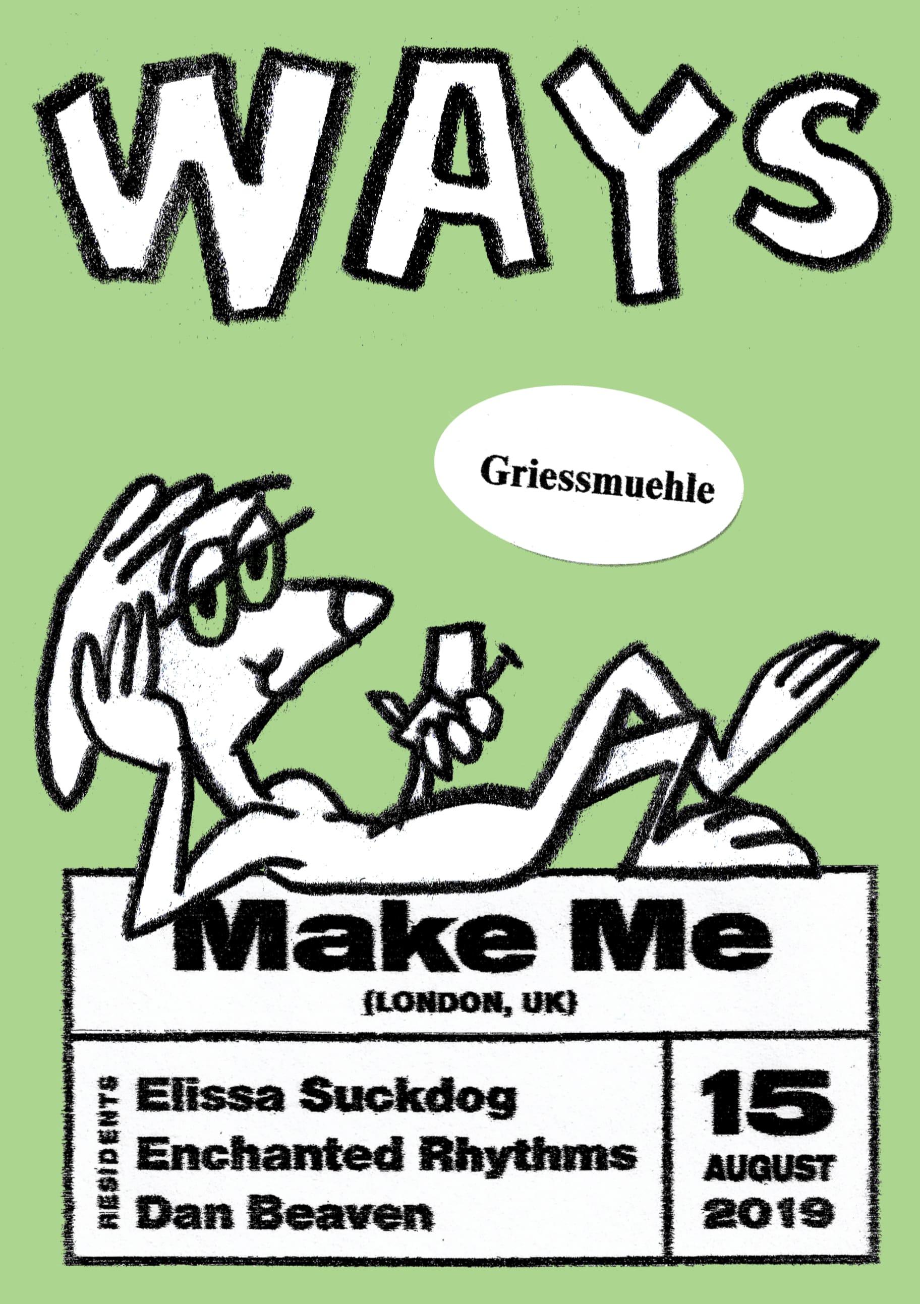 WAYS #2: A party series by  Elissa Suckdog