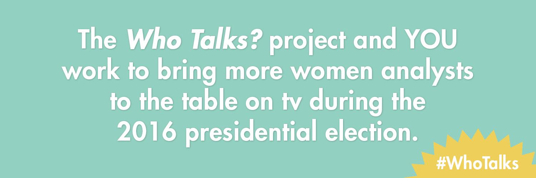 Who Talks? / #WhoTalks