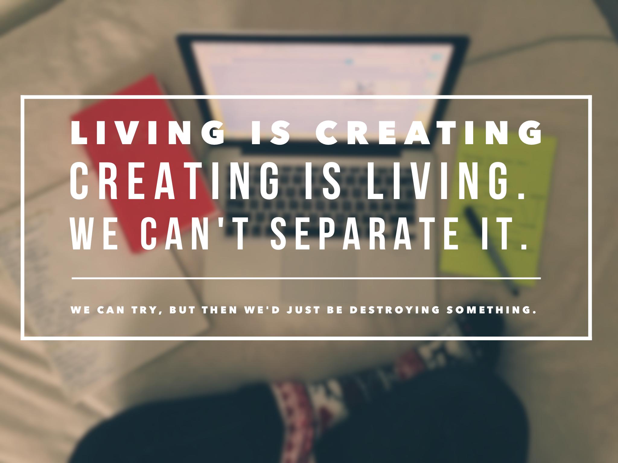 creating/destroying