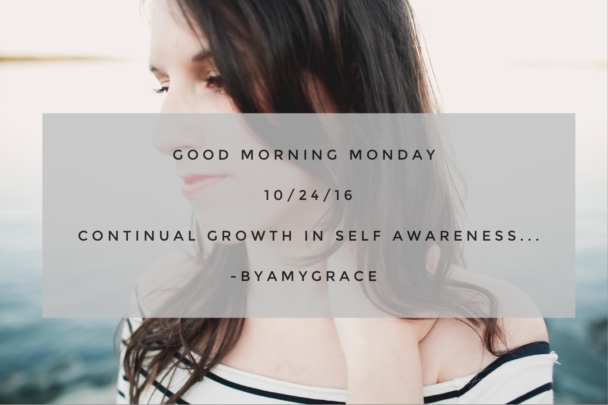 goodmorningmonday.byamygrace.10/24/16