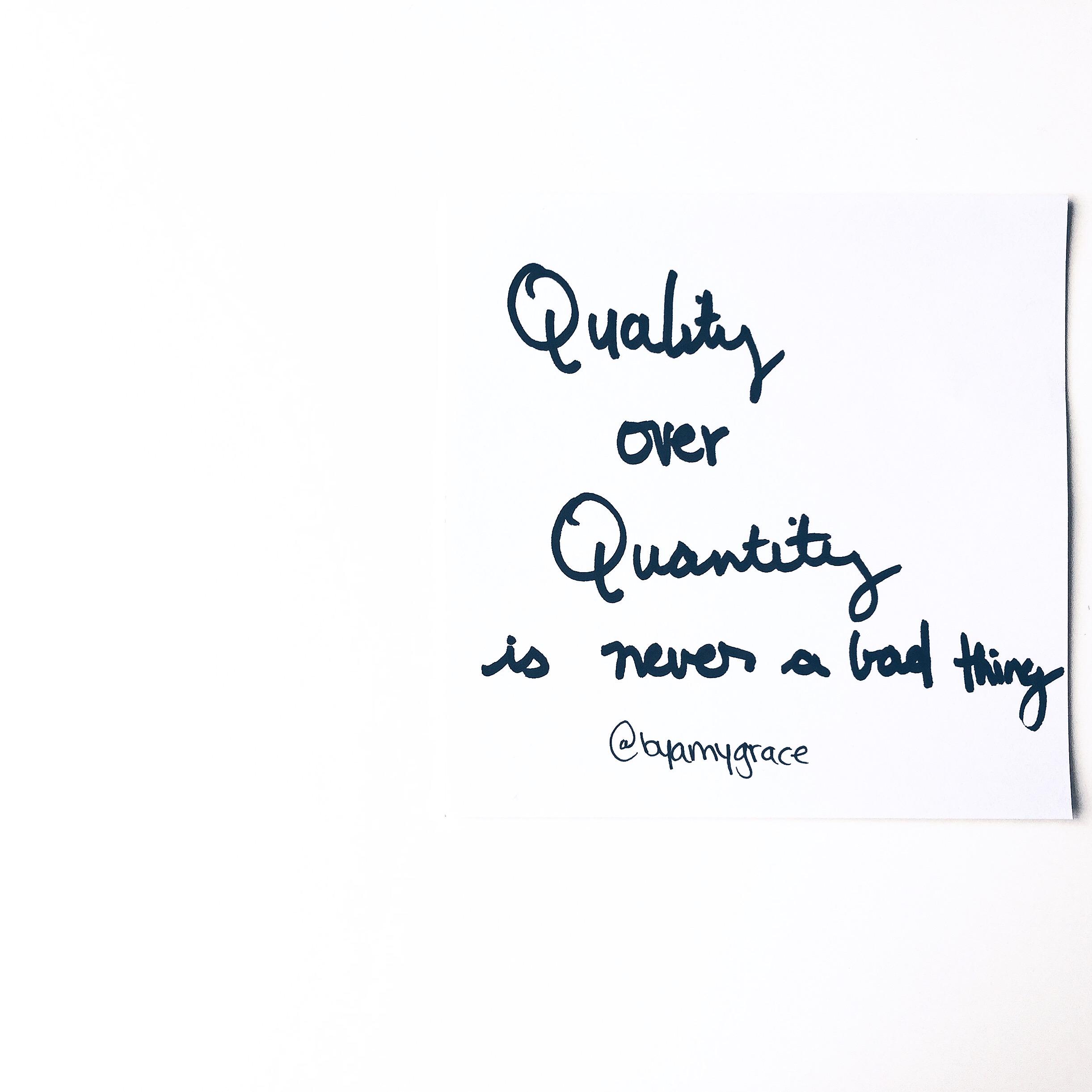 qualityoverquanity.byamygrace
