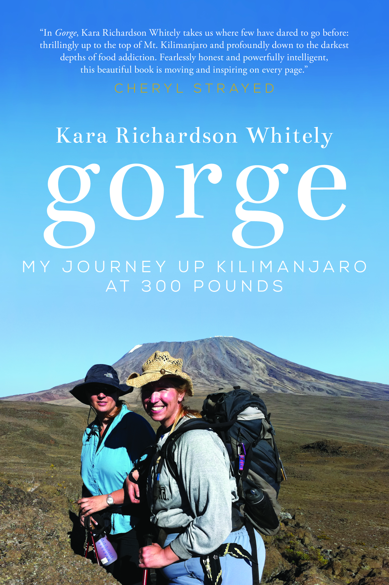 Buy Gorge: My Journey Up Kilimanjaro at 300 Pounds