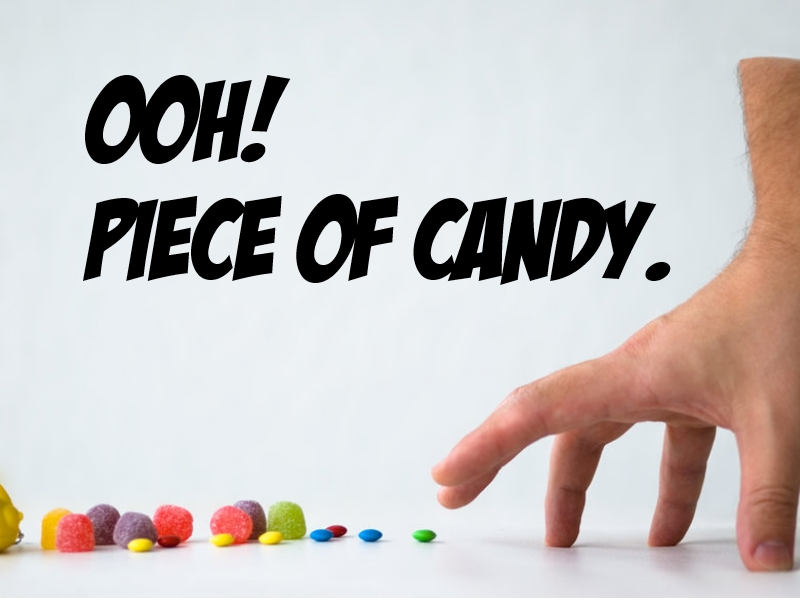 Oh Piece of candy .jpg