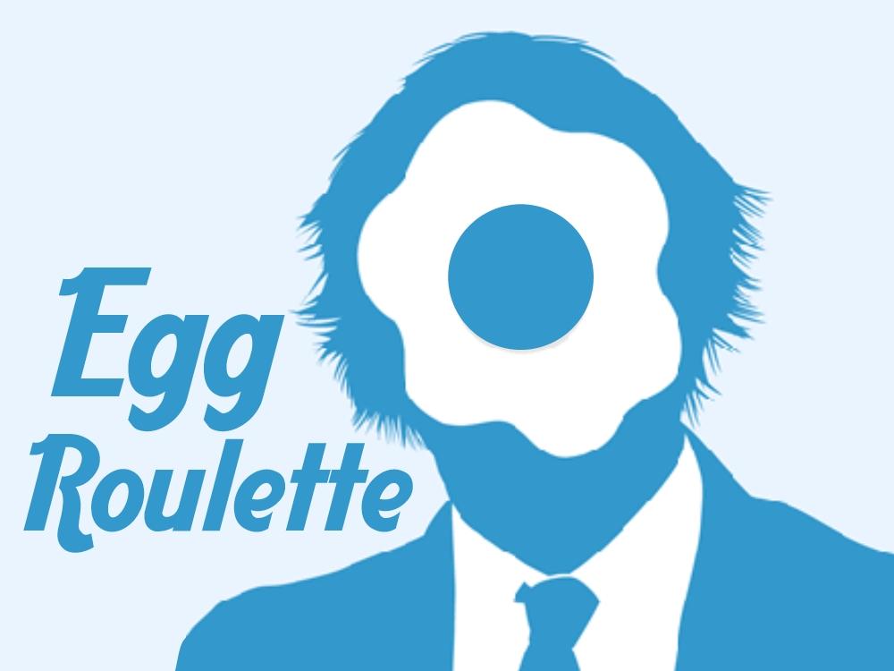 Egg Roulette.jpg