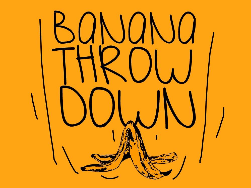 Banana Throw Down.jpg