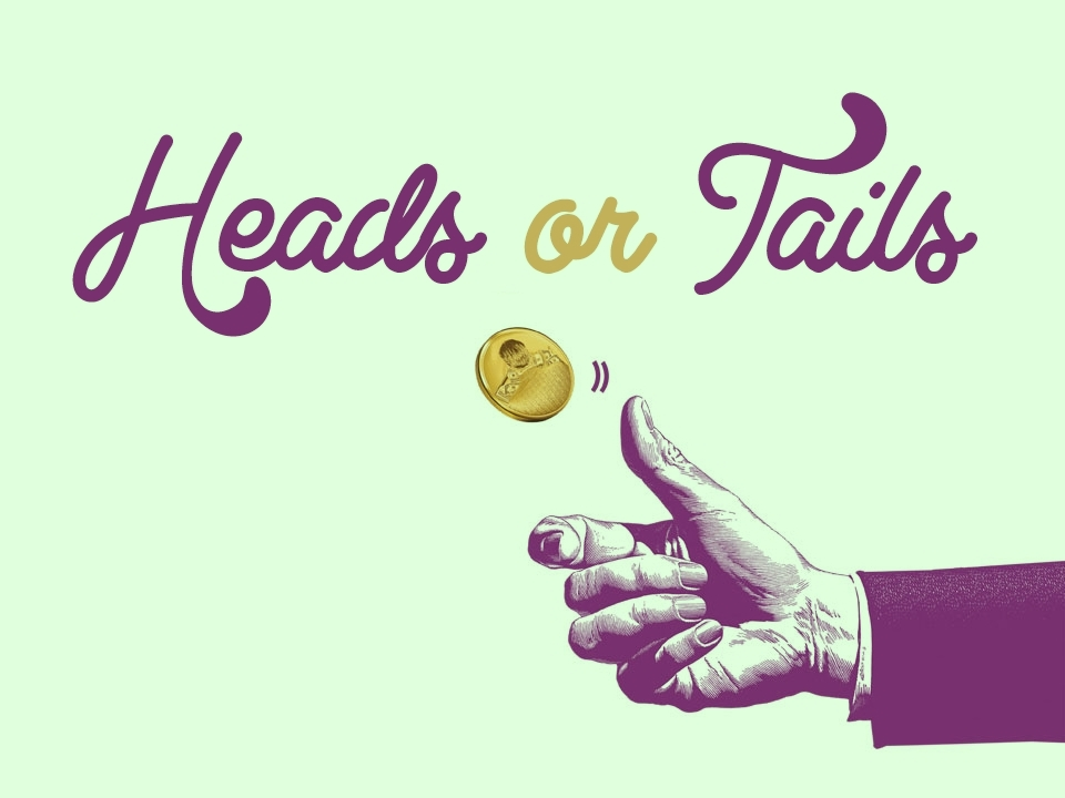 Heads or Tails.jpg