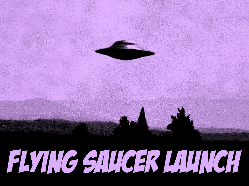 Flying Saucer Launch.jpg