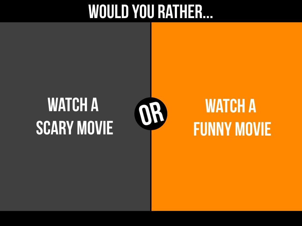 scary movie or funny movie.jpg